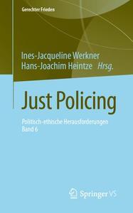 Just Policing: Politisch-ethische Herausforderungen • Band 6