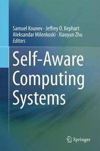 Self-Aware Computing Systems (repost)