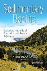 Sedimentary Basins: Evolution, Methods of Formation and Recent Advances