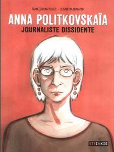 Anna Politkovskaia - Journaliste dissidente