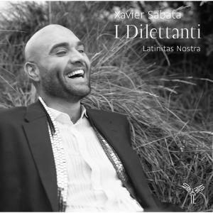 Xavier Sabata, Latinitas Nostra & Markellos Chryssikos - I Dilettanti (2014)