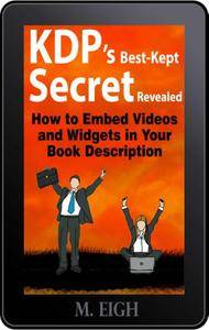 KDP's Best-Kept Secret Revealed: How to Embed Videos and Widgets in Your Book Description (repost)