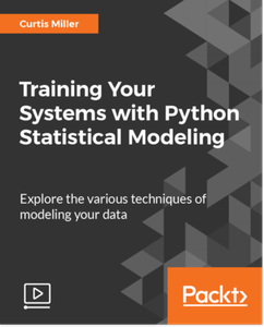 Training Your Systems with Python Statistical Modeling
