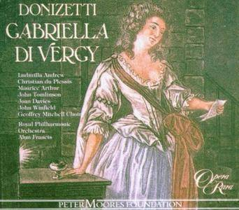 Alun Francis, Royal Philharmonic Orchestra - Donizetti: Gabriella di Vergy [1993]