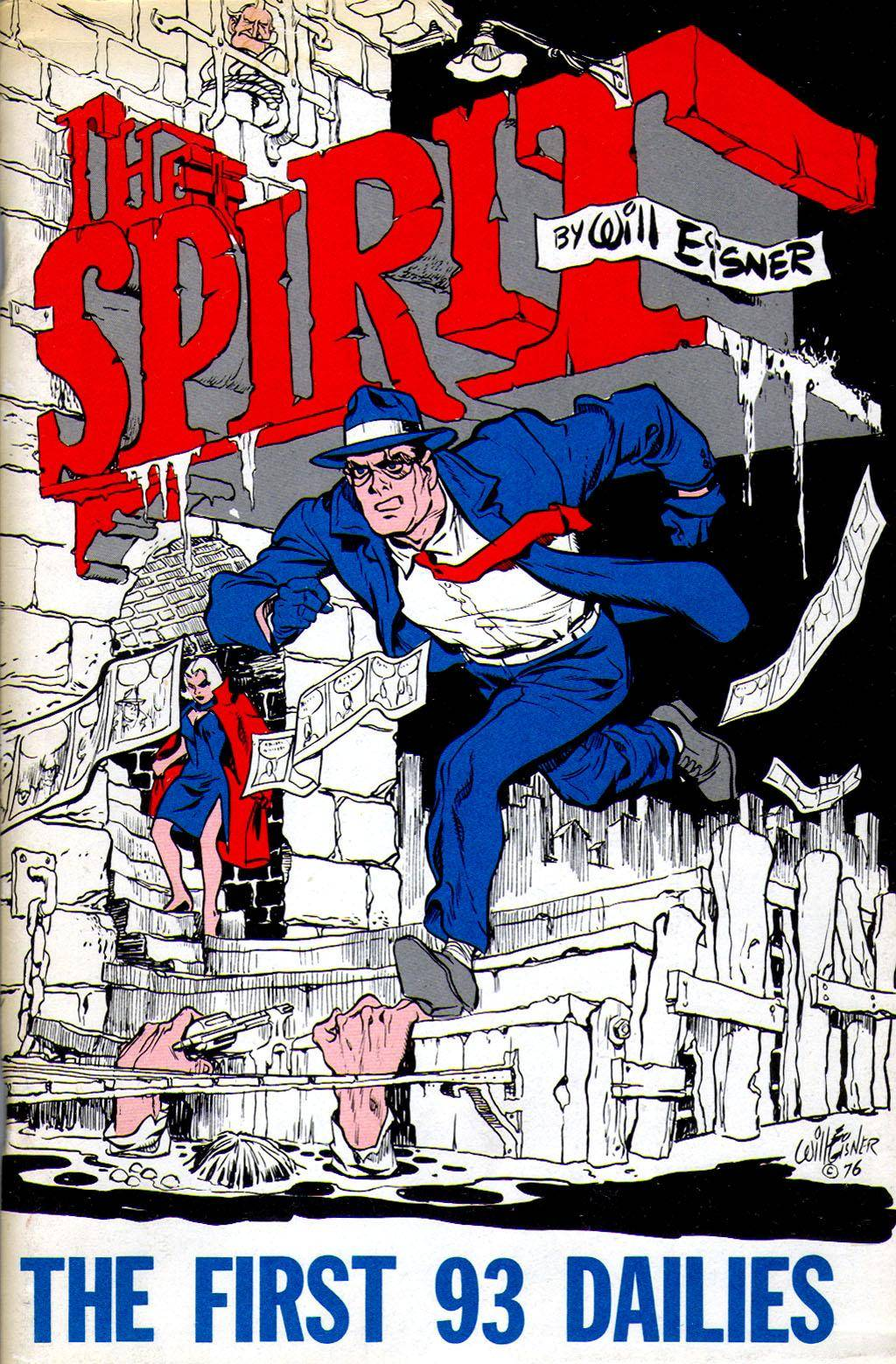The Spirit 001 - The First 93 Dailies (Funny Paper) (1977)