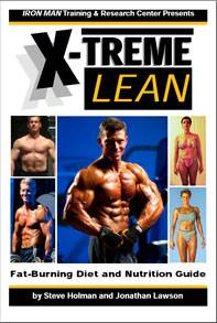 Steve Holman and Jonathan Lawson «X-Treme Lean - Fat-Burning Diet and Nutrition Guide»