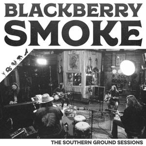 Blackberry Smoke - The Southern Ground Sessions (EP) (2018)