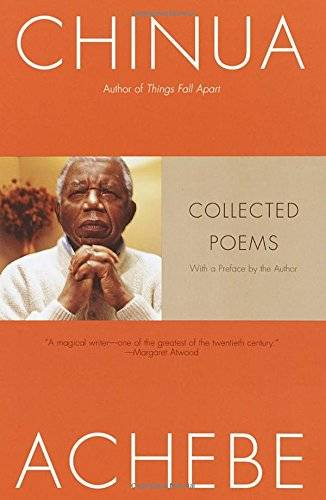 Chinua Achebe: Collected Poems