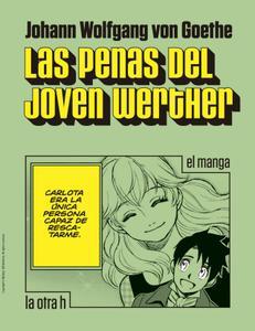 Las penas del joven Werther. El manga