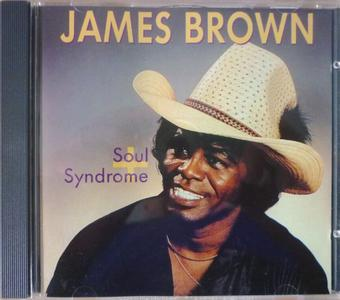 James Brown - Soul Syndrome + (1980) [1991, Expanded Reissue]
