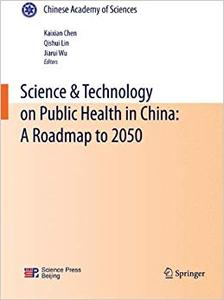 Science & Technology on Public Health in China A Roadmap to 2050