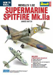 How to Build... Revell's 1:32 Supermarine Spitfire Mk.IIa