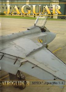 Sepecat Jaguar Mks 1-4 (Aeroguide 31)