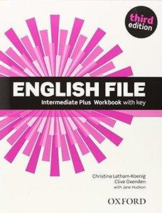 English File: Intermediate Plus: Workbook with Key (3rd edition) (Repost)
