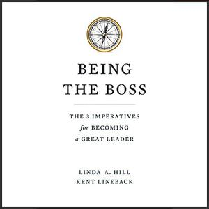 Being the Boss: The 3 Imperatives for Becoming a Great Leader [Audiobook]
