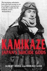 Kamikaze: Japan's Suicide Gods (Repost)