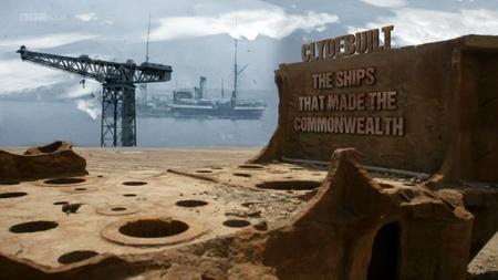 BBC - Clydebuilt: The Ships that Made the Commonwealth (2014)