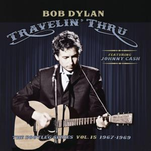 Bob Dylan - Travelin' Thru, 1967 - 1969: The Bootleg Series, Vol. 15 (Remastered) (2019) [Official Digital Download 24/96]