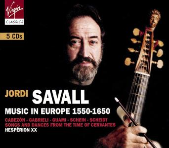 Jordi Savall, Hespèrion XX - Music in Europe 1550-1650 [5CDs] (2004)