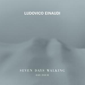 Ludovico Einaudi - Seven Days Walking (Day 4) (2019)