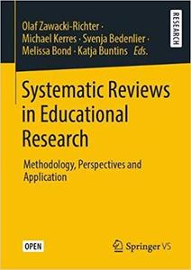 Systematic Reviews in Educational Research: Methodology, Perspectives and Application