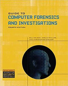 Guide to Computer Forensics and Investigations (4th Edition)
