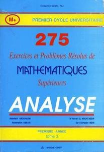 """Collectif, """"275 Exercices et problèmes de mathématique supérieures. Analyse"""", tome 3"""