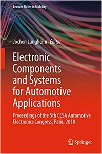 Electronic Components and Systems for Automotive Applications (repost)
