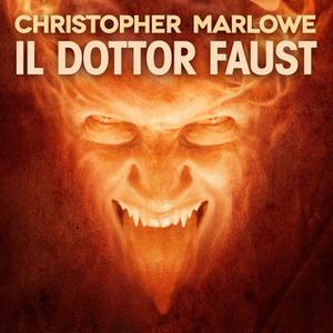 «Il Dottor Faust» by Christopher Marlowe