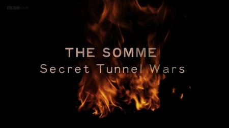 BBC - The Somme: Secret Tunnel Wars (2013)