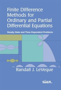 Finite Difference Methods for Ordinary and Partial Differential Equations (Repost)
