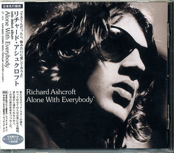 Richard Ashcroft - Alone With Everybody (2000) Japanese Edition [Re-Up]