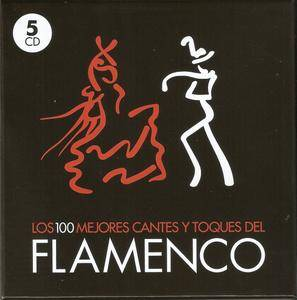 Various Artists - Los 100 Mejores Cantes y Toques del Flamenco (2010) {5CD Box Set Universal Music Spain}