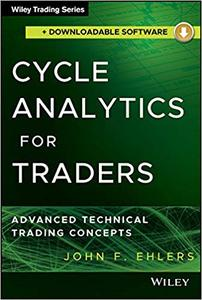 Cycle Analytics for Traders + Downloadable Software: Advanced Technical Trading Concepts (Repost)