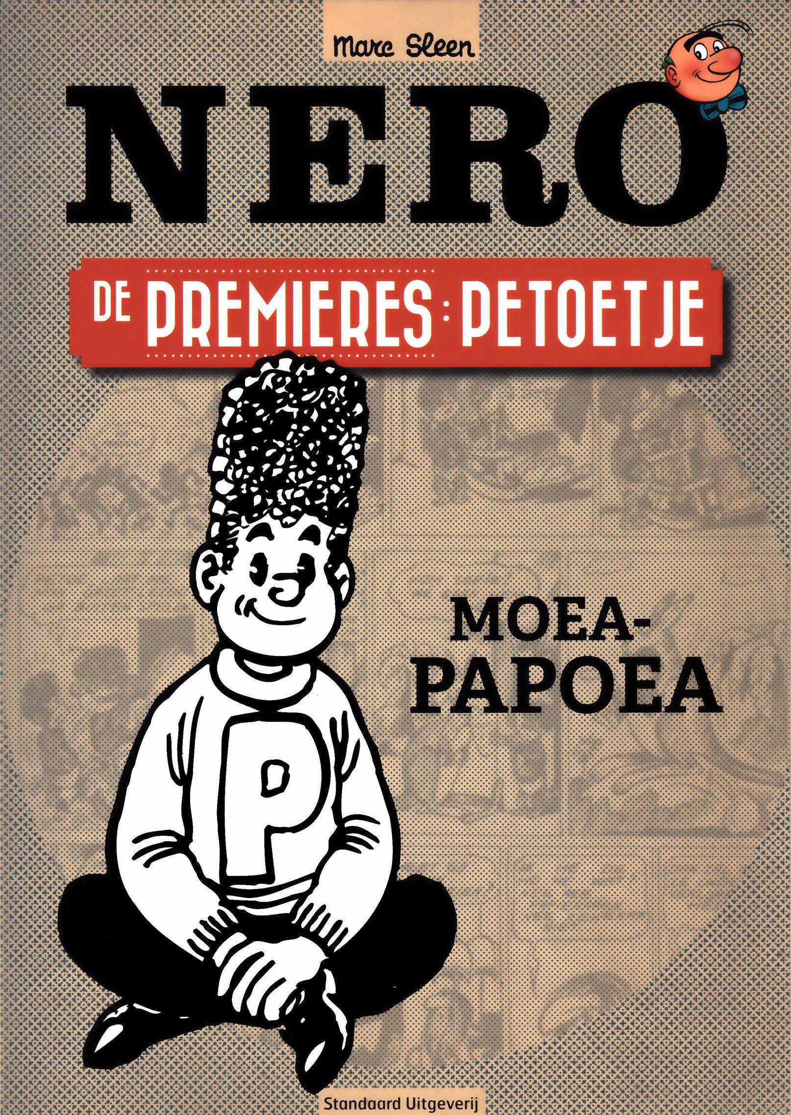 Nero De Premires - 01 - Petoetje -- Moea-Papoea