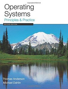 Operating Systems: Principles and Practice (2nd edition)