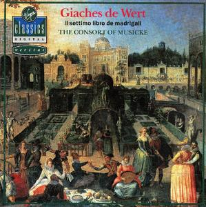 Anthony Rooley, Consort of Musicke - Giaches de Wert: Il settimo libro de madrigali (1989)
