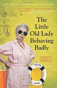 The Little Old Lady Behaving Badly (League of Pensioners)