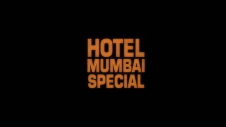 Sky Movies Special Hotel Mumbai (2019)