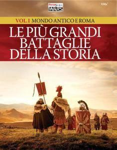 Gli Speciali di Focus Storia Wars - Mondo Antico e Roma (2016)