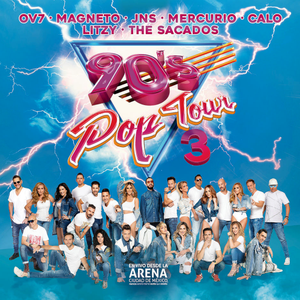 VA - 90's Pop Tour Vol.3 (En Vivo) (2019)