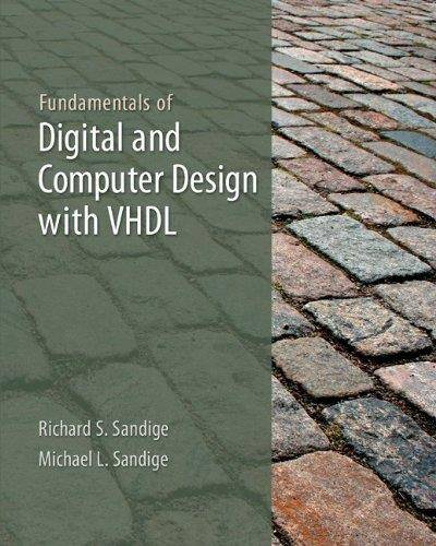 Fundamentals of Digital and Computer Design with VHDL (Repost)