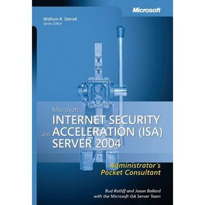 Microsoft® Internet Security and Acceleration  [Repost]