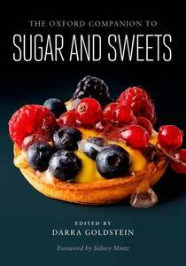 The Oxford Companion to Sugar and Sweets [Repost]