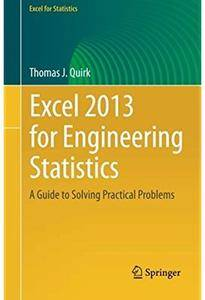 Excel 2013 for Engineering Statistics: A Guide to Solving Practical Problems [Repost]
