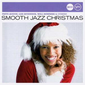 Patti Austin, Lee Ritenour, Will Downing & others - Smooth Jazz Christmas [Recorded 1986-2004] (2007)