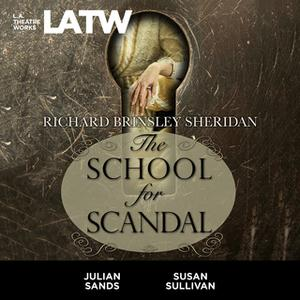 «The School for Scandal» by Richard Brinsley Sheridan