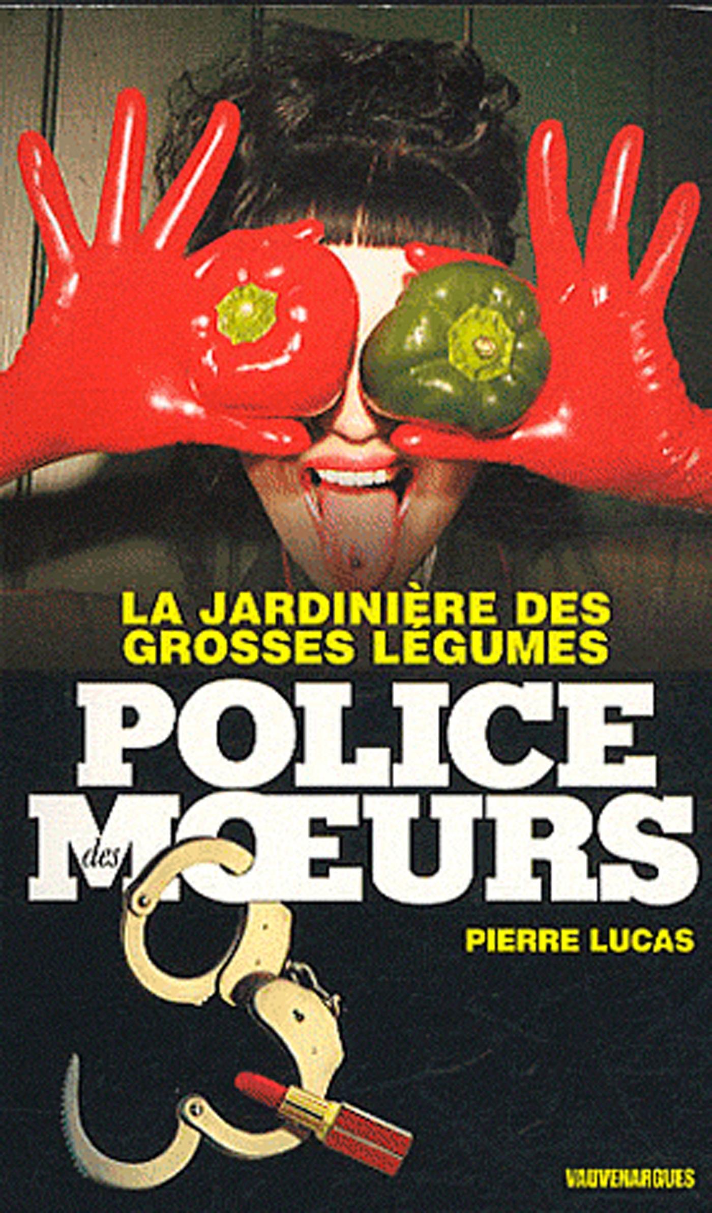 Police des moeurs n°217 La Jardinière des grosses légumes
