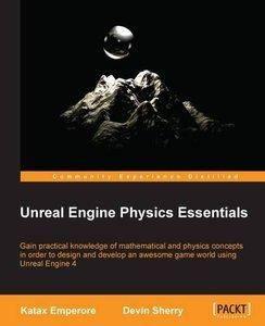 Unreal Engine Physics Essentials [repost]