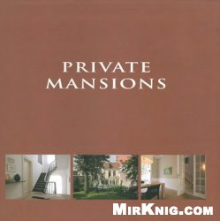 Private Mansions